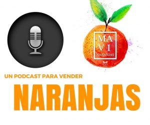 Un podcast para vender naranjas