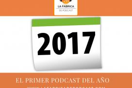 El primer podcast del año