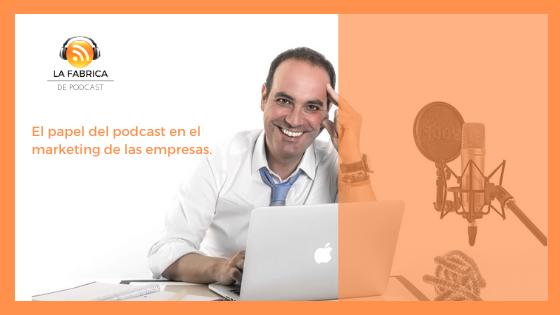 podcast empresas y marketing